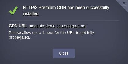 4074-1-http-3-premium-cdn-add-on-installed-successfully